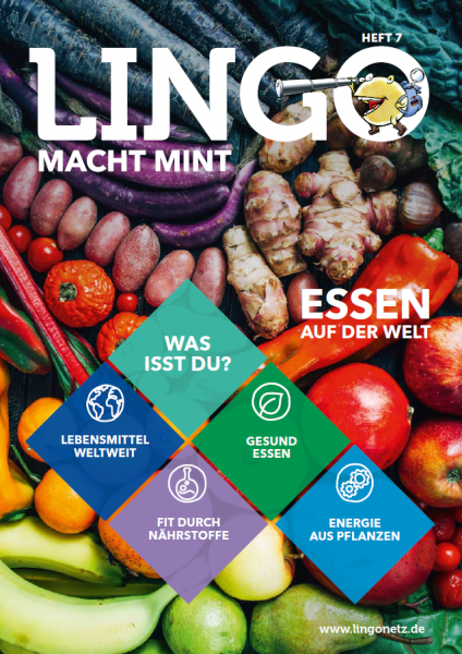 Lingo macht MINT-Magazin - Heft 7 Essen auf der Welt