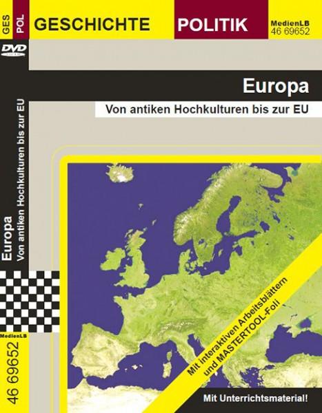 Europa - Von antiken Hochkulturen bis zur EU