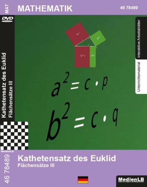 Kathetensatz des Euklid - Flächensätze III