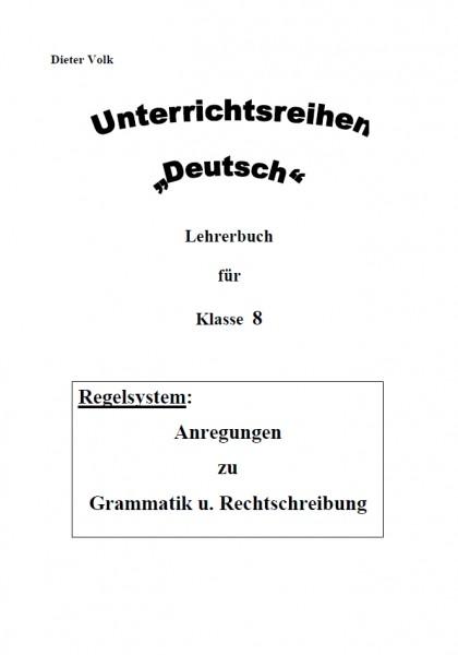 Unterrichtsreihe Deutsch: Regelsystem Klasse 8