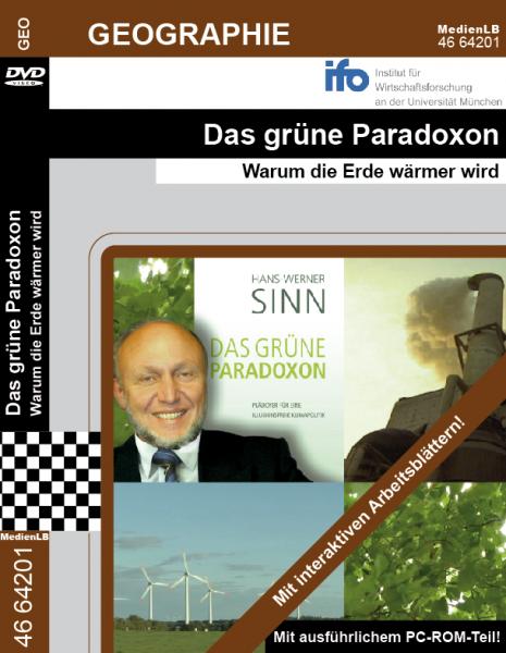 Das grüne Paradoxon - Warum die Erde wärmer wird