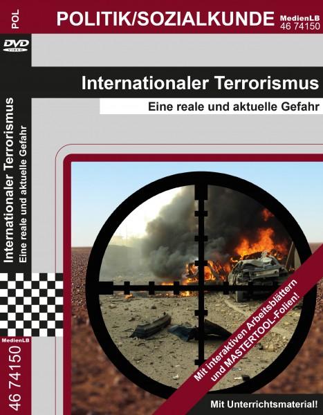 Internationaler Terrorismus - Eine reale und aktuelle Gefahr