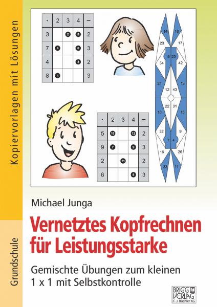 Vernetztes Kopfrechnen für Leistungsstarke: Gemischte Übungen zum kleinen 1x1 Print oder E-Book