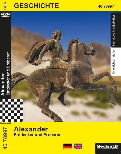 Alexander - Entdecker und Eroberer