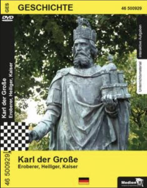 Karl der Große - Eroberer, Heiliger, Kaiser: DVD mit Unterrichtsmaterial