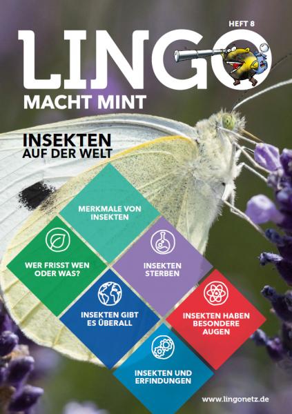 Lingo macht MINT-Magazin - Heft 8 Insekten auf der Welt