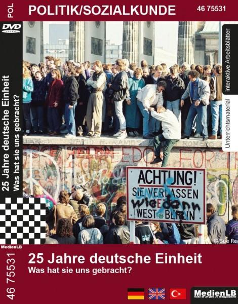25 Jahre deutsche Einheit - Was hat sie uns gebracht?