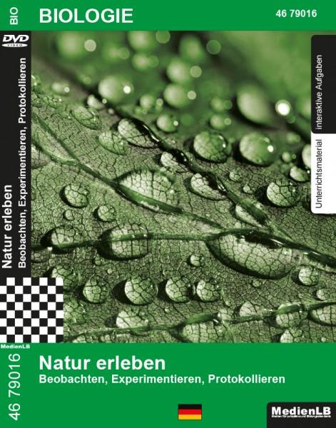 Natur erleben - Beobachten, Experimentieren, Protokollieren