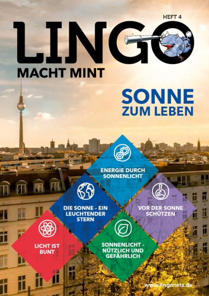 Lingo macht MINT-Magazin - Heft 4 Sonne zum Leben