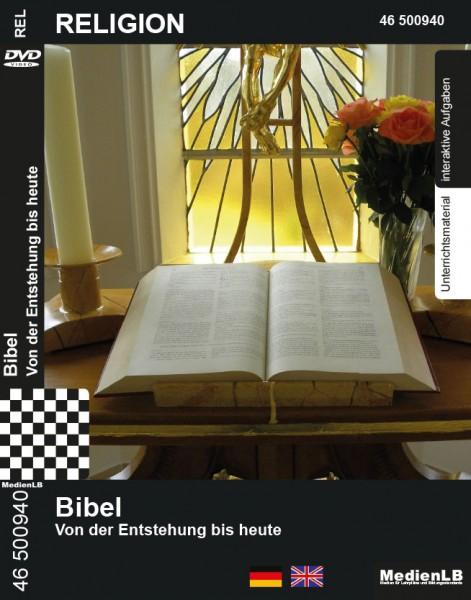 Bibel - Von der Entstehung bis heute