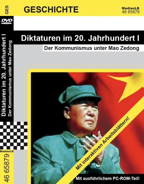 Diktaturen im 20. Jahrhundert I - Der Kommunismus unter Mao