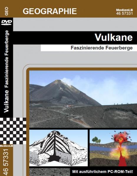 Vulkane - Faszinierende Feuerberge