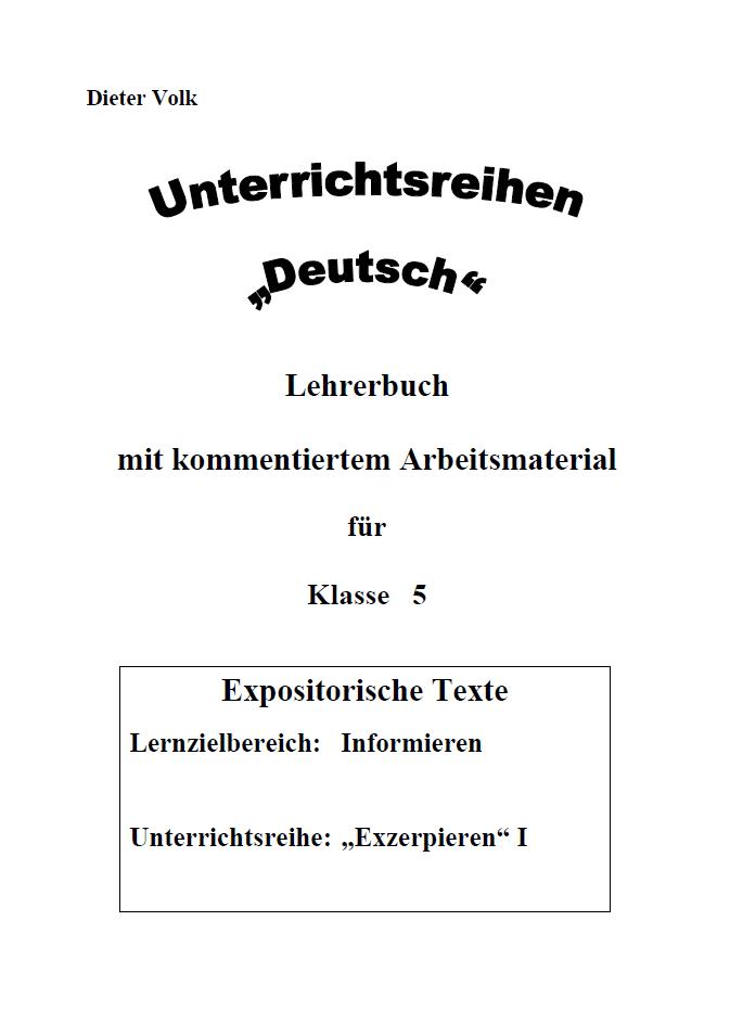 Unterrichtsreihe Deutsch: Exzerpieren I Klasse 5