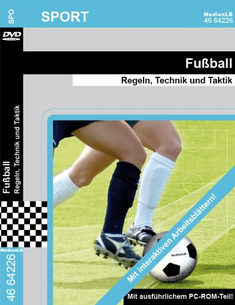 Fußball - Regeln, Technik und Taktik