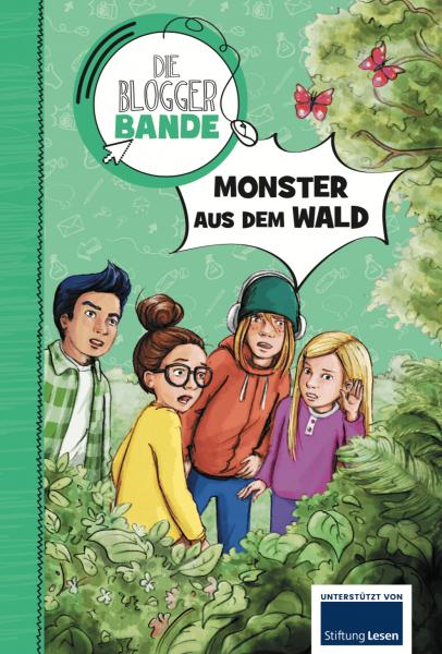 Die Bloggerbande… Monster aus dem Wald (Medienkompetenz)